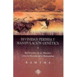 DIVINIDAD PERDIDA Y MANIPULACION GENETICA (II)