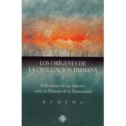 ORIGENES DE LA CIVILIZACIÓN HUMANA LOS (I)