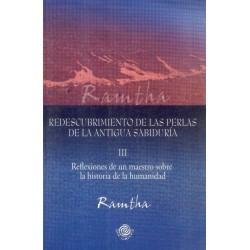 REDESCUBRIMIENTO DE LAS PERLAS DE LA ANTIGUA SABIDURÍA (III)