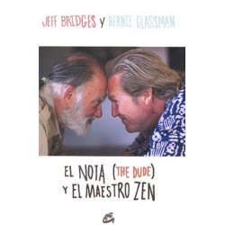 NOTA (THE DUDE) Y EL MAESTRO ZEN EL