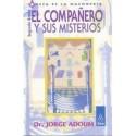 COMPAÑERO Y SUS MISTERIOS EL