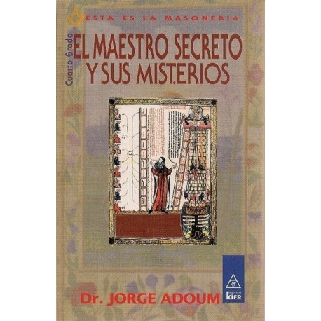 MAESTRO SECRETO Y SUS MISTERIOS EL