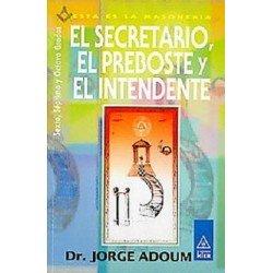 SECRETARIO EL PREBOSTE Y EL INTENDENTE EL. 6º 7º Y 8º GRADO
