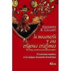 MASONERIA Y SUS ORIGENES CRISTIANOS LA