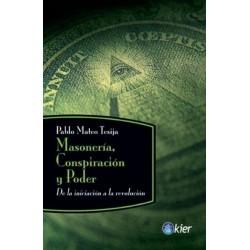 MASONERIA CONSPIRACION Y PODER