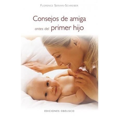 CONSEJOS DE AMIGA ANTES DEL PRIMER HIJO