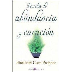 DECRETOS DE LA ABUNDANCIA Y CURACION