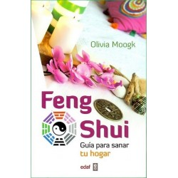 FENG SHUI .Guía para sanar tu hogar