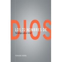 72 NOMBRES DE DIOS LOS .Tecnología para el alma