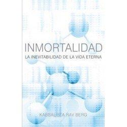 INMORTALIDAD. La inevitabilidad de la vida eterna