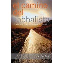 CAMINO DEL KABBALISTA EL . Un manual de Tecnología para el Alma