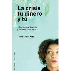 CRISIS TU DINERO Y TU LA