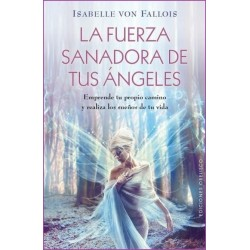 FUERZA SANADORA DE TUS ANGELES LA