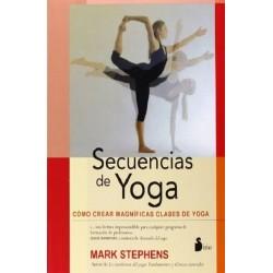 SECUENCIAS DE YOGA. Como crear magníficas clases de Yoga