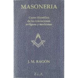 MASONERIA CURSO FILOSOFICO DE LAS INICIACIONES ANTIGUAS Y MODERNAS