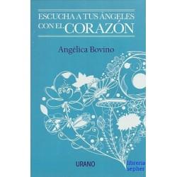 ESCUCHA A TUS ANGELES CON EL CORAZON