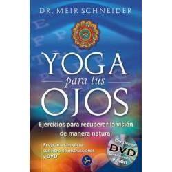 YOGA PARA TUS OJOS ( INCLUYE DVD )
