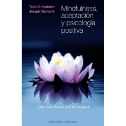 MINDFULNESS ACEPTACION Y PSICOLOGIA POSITIVA