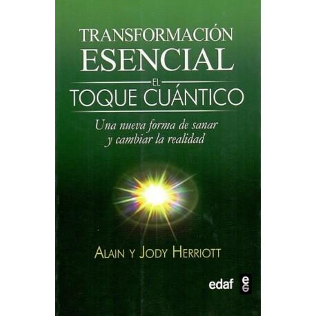 TRANSFORMACIÓN ESENCIAL El Toque Cuántico