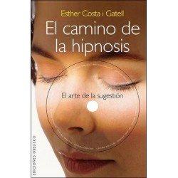 CAMINO DE LA HIPNOSIS EL . Incluye CD