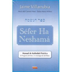 SEFER HA NESHAMA. Manual de Kabbalah Práctica