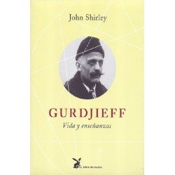 GURDJIEFF VIDA Y ENSEÑANZAS