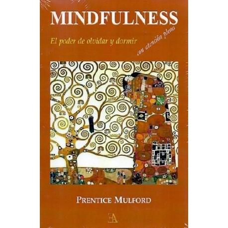 MINDFULNESS. El poder de olvidar y dormir