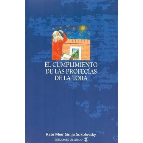 CUMPLIMIENTO DE LAS PROFECIAS DE LA TORA