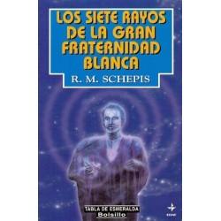 SIETE RAYOS DE LA GRAN FRATERNIDAD BLANCA LOS