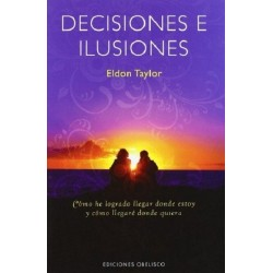 DECISIONES E ILUSIONES