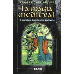 MAGIA MEDIEVAL . El secreto de los grimorios medievales