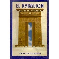 KYBALION EL. Tres Iniciados
