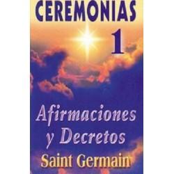 CEREMONIAS 1. AFIRMACIONES Y DECRETOS