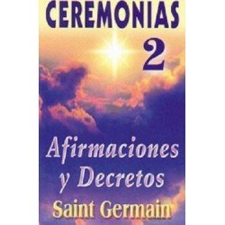 CEREMONIAS 2. AFIRMACIONES Y DECRETOS