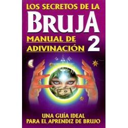 SECRETOS DE LA BRUJA 2 . Manual de Adivinación Los
