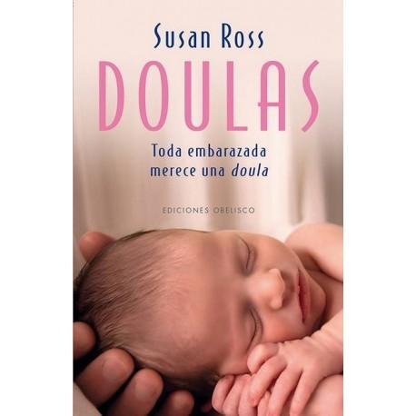 DOULAS. Toda embarazada merece un Doulas
