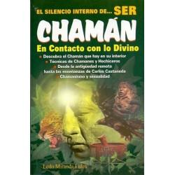 SILENCIO INTERNO DE SER CHAMÁN EL