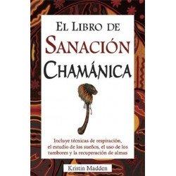 LIBRO DE SANACION CHAMANICA EL