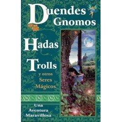 DUENDES GNOMOS HADAS TROLLS Y OTROS SERES MÁGICOS