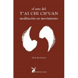 ARTE DEL TAI CHI CHUAN EL