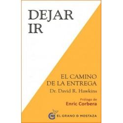 DEJAR IR . El Camino de la Entrega