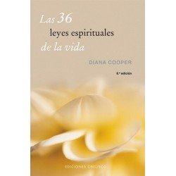 36 LEYES ESPIRITUALES DE LA VIDA LAS