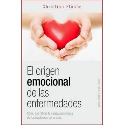 ORIGEN EMOCIONAL DE LAS ENFERMEDADES EL