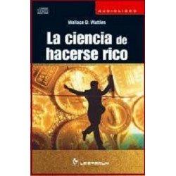 CIENCIA DE HACERSE RICO LA . Audiolibro