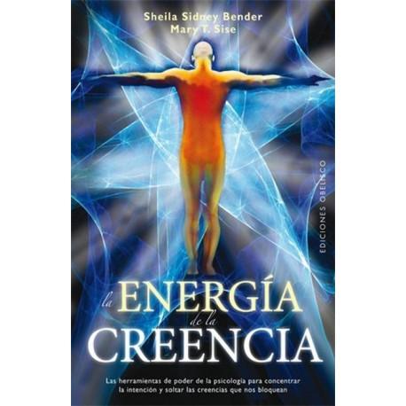 ENERGIA DE LA CREENCIA LA