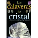 CALAVERAS DE CRISTAL LAS