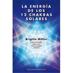 ENERGIA DE LOS 12 CHAKRAS SOLARES LA