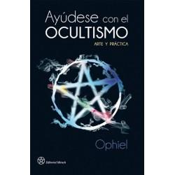 AYUDESE CON EL OCULTISMO. Arte y Práctica