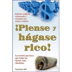 ¡PIENSE Y HÁGASE RICO!