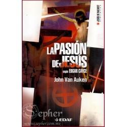 PASION DE JESUS SEGUN EDGAR CAYCE LA